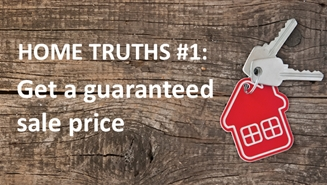 IRON BRIDGE HOME TRUTHS #1 – Get a guaranteed sale price